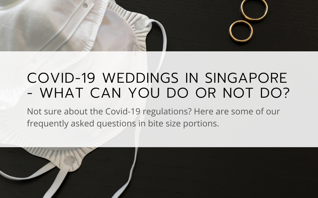 Covid-19 wedding Singapore Regulations