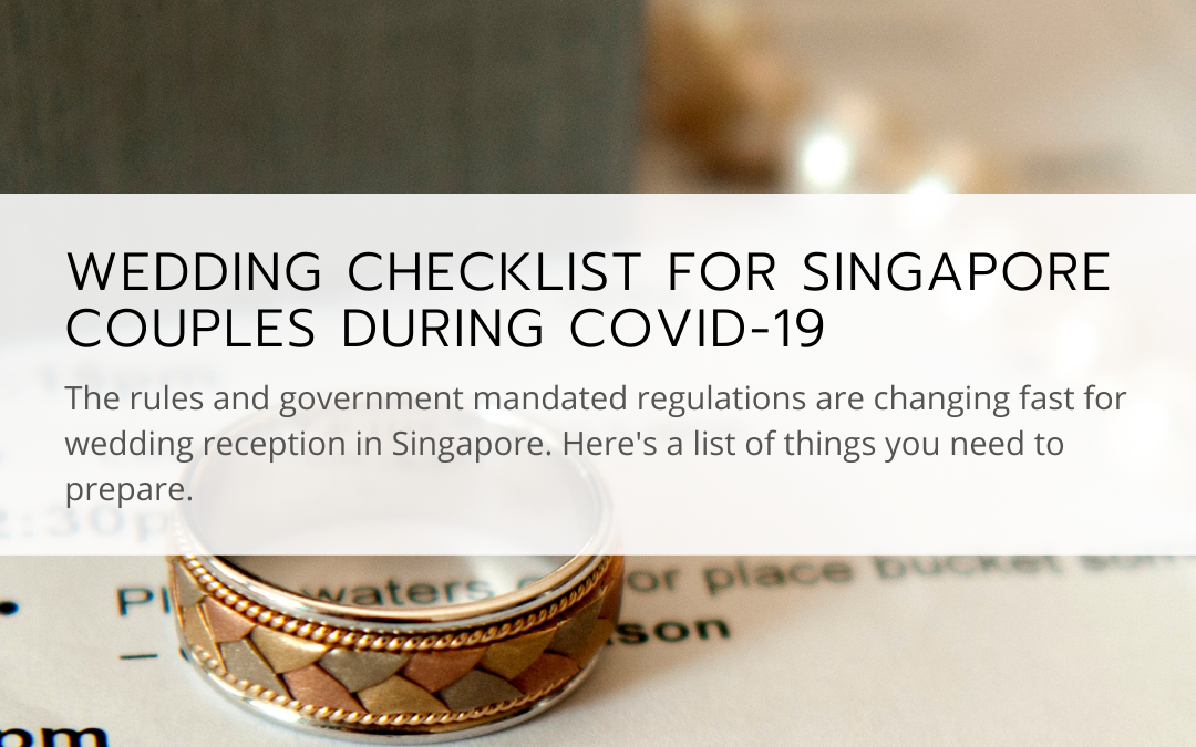 Wedding Checklist for Singapore couples during Covid-19