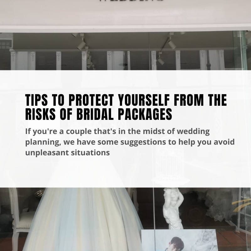 Tips to protect yourself with the risk of bridal packages