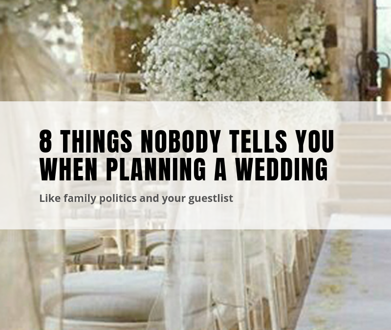 8 things nobody tells you when planning a wedding