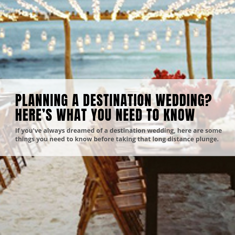 Destination Wedding Planning and Tips